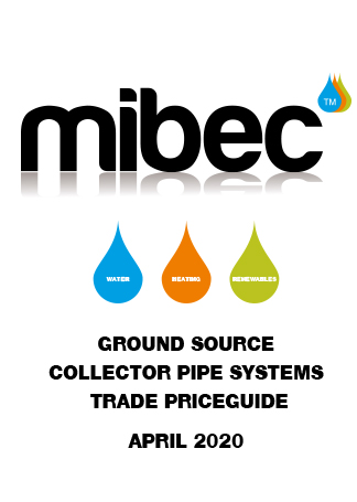 Mibec Ground Source Collector Pipe Systems Trade Pricelist April 2020-1